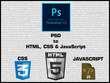 Convert PSD to HTML, CSS and JavaScript