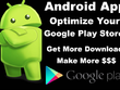 Optimise your Google Play store so your apps appear higher and you get more downloads