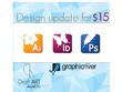 Update or edit your photoshop or indesign or illustrator or graphicriver template