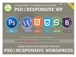 Psd to  fully featured responsive Wordpress [ From No.1 wordpress developer in PPH ]