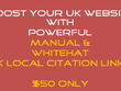 Boost Your UK Website SEO with Manual & Whitehat UK Local Citation links