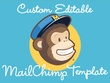 Design and code editable responsive MailChimp email template