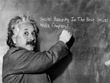 Place your message, image or logo written by the one and only Mr Einstein!