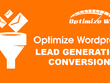 Optimize Wordpress for Lead Generation Conversion
