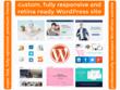 Design & develop responsive, SEO, social, fast loading, secure WordPress/CMS pro site