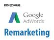 Create a winning google adwords remarketing campaign