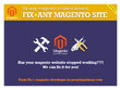 Do Magento fixes / issues **From No.1 Magento developer in PPH**