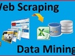 Do Data Mining, Web Scraping and Data Extraction from any website
