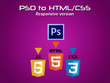 PSD or Illustrator design conversion to HTML/CSS