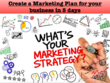 Create a Marketing plan for your business in 5 working days