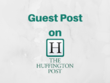 Huffington Post guest posting - Permanent Backlink