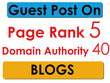 Do Guest Post on  Page Rank 5, DA 40 Blogs