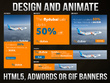Design 6 GIF Animated and google AdWords Banners under 150kb