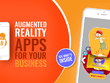 Develop Augmented Reality (AR) app for your business