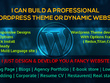 Build a Professional WordPress Theme or Dynamic Website