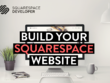 Create a bespoke customised Squarespace Website for your brand