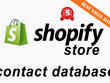 Supply Contact Details for 100 Active Shopify Stores