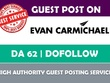 Write & Publish Guest Post on EvanCarmichael.com - DA 62 - Elite Dofollow Backlink