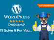 Get Any WordPress Issue or Bug Fixed : Update,Security,Fix,Backup