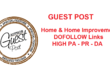 Publish Guest Post on Real Estate Home/Home Improvement Niche Sites Content Marketing