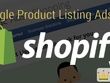 Set up Shopify Goolge shopping Campaign