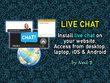 Install live chat facilities on your website, answerable via computer / iOS / Android