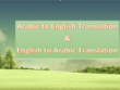 Translate 500 words text from English into Arabic and vice versa