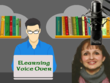 Voice your e-learning, educational course or tutorial
