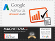 Provide a Super Star Audit of your Google AdWords account