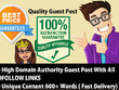 Write 10 articles (with 600+ words) and Post 10 High DA Websites (All Do Follow Links