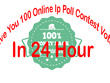Give you 100 online ip poll contest votes