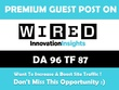 Write & Publish Guest Post on WIRED. Wired.com - DA 96