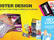 Design Eye Catching Flyer/Poster + Unlimited Revisions + Source File