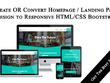 Design Landing /Home Page to Responsive HTML/CSS Bootstrap