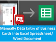 Manually data entry of 20 business cards into excel spreadsheet or word document