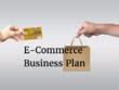 Send an e-commerce business plan