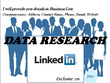 Offer linkedIn data research, Data mining, Collection