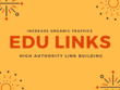 Create Advanced Link Building Outreach To Grab 4 EDU  DA HIGH+  Scholarship Links