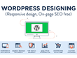 Design a responsive and professional WordPress website with SEO