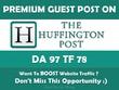 Write & Publish Guest Post on Huffington Post. Huffingtonpost.com - DA97, TF76