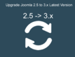Upgrade Joomla 2.5 to 3.x
