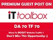 Publish Guest Post on IT Toolbox. IT.Toolbox.com - DA70, TF70