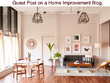 Do a guest post on our high quality Home Improvement Interior Design blogs