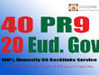 Create 40 PR7-9 High Authority Backlinks + 20 .EDU/.GOV Free