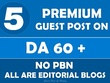 Publish 5 Guest posts on Premium DA60+ Blogs/News/ Magazines