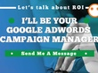 Be Your Google AdWords Campaign Manager