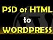Convert psd/html template to wordpress  theme.