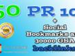 50 PR10 Social Bookmarks & 30000 GSA backlinks tier 2 as extra