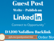 Write and Publish Guest Post On Linkedin DA100 with Nofollow Backlink