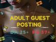 Guest Post On 10 Adult Blog's DA 25+  DA - 37+